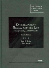 Entertainment, Media, and the Law 4th edition 9780314907448 0314907440