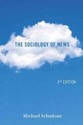 The Sociology of News 2nd edition 9780393912876 0393912876