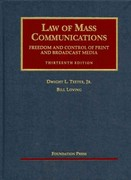 Law of Mass Communications 13th Edition 9781609300302 1609300300