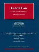 Cox, Bok, Gorman, and Finkin's Labor Law, 2011 15th edition 9781599417998 1599417995