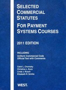 Selected Commercial Statutes for Payment Systems Courses 2011 0 9780314275080 0314275088