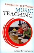 Introduction to Effective Music Teaching 1st Edition 9781442209473 144220947X