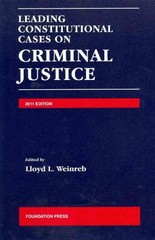 Leading Constitutional Cases on Criminal Justice 1st Edition 9781599419817 1599419815