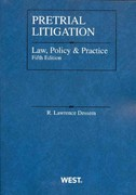 Pretrial Litigation Law, Policy and Practice 5th edition 9780314237910 0314237917