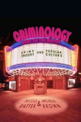 Criminology Goes to the Movies 1st Edition 9780814776520 0814776523
