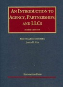 Eisenberg's an Introduction to Agency, Partnerships and LLCs, 6th 6th edition 9781599417493 1599417499