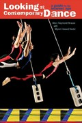Looking at Contemporary Dance 1st Edition 9780871273543 0871273543