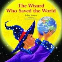 The Wizard Who Saved the World 0 9780972181945 0972181946
