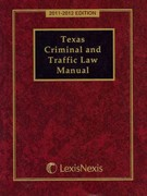 Texas Criminal and Traffic Law Manual 2011-2012 1st Edition 9781422493922 142249392X