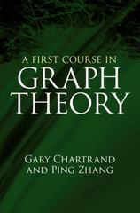 A First Course in Graph Theory 1st Edition 9780486483689 0486483681