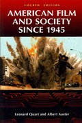 American Film and Society Since 1945 4th Edition 9781440800795 1440800790