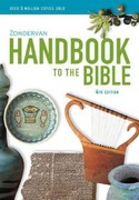 Zondervan Handbook to the Bible 4th Edition 9780310331186 0310331188
