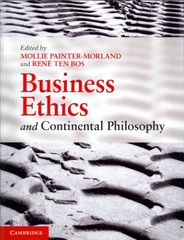 Business Ethics and Continental Philosophy 1st Edition 9780521137560 052113756X