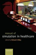 Manual of simulation in healthcare 1st Edition 9780191548383 0191548383