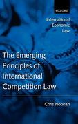 Emerging Principles of International Competition Law 0 9780199207527 0199207526