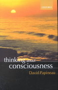 Thinking about Consciousness 0 9780199243822 0199243824