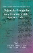 The New Testament and the Apostolic Fathers 0 9780199267842 0199267847