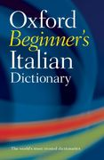 Oxford Beginner's Italian Dictionary 1st Edition 9780199298556 0199298556