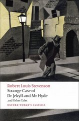 Strange Case of Dr Jekyll and Mr Hyde and Other Tales 2nd Edition 9780199536221 0199536228