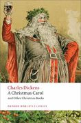 A Christmas Carol and Other Christmas Books 2nd Edition 9780199536306 0199536309