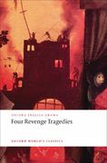 Four Revenge Tragedies 1st Edition 9780199540532 0199540535