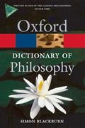 The Oxford Dictionary of Philosophy 2nd edition 9780199541430 0199541434