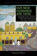 Our New Husbands Are Here 1st Edition 9780821419830 0821419838