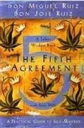 The Fifth Agreement 1st Edition 9781878424617 1878424610