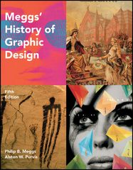 Meggs' History of Graphic Design 5th Edition 9781118017746 1118017749
