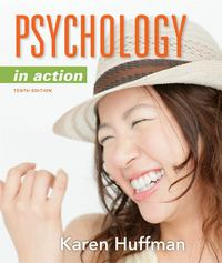 Psychology in Action 10th edition 9781118019085 1118019083