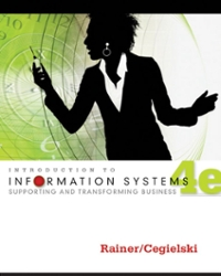 Introduction to Information Systems 4th edition 9781118063347 1118063341