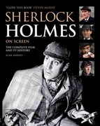 Sherlock Holmes On Screen (Updated Edition) 3rd Edition 9780857687760 085768776X