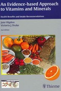 An Evidence-Based Approach to Vitamins and Minerals 2nd Edition 9783131324528 313132452X
