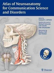 Atlas of Neuroanatomy for Communication Science and Disorders 1st Edition 9781604066500 1604066504