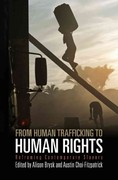 From Human Trafficking to Human Rights 0 9780812243826 081224382X