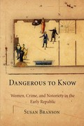 Dangerous to Know 1st Edition 9780812221879 0812221877