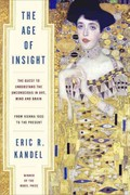 The Age of Insight 1st Edition 9781400068715 1400068711