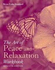 The Art Of Peace And Relaxation Workbook 7th Edition 9781449634384 1449634389