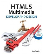 HTML5 Multimedia 1st Edition 9780132837460 0132837463