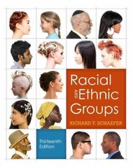 Racial and Ethnic Groups 13th edition 9780205842339 020584233X