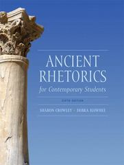 Ancient Rhetorics for Contemporary Students 5th Edition 9780205175482 0205175481