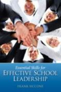 Essential Skills for Effective School Leadership 1st Edition 9780131385191 0131385194