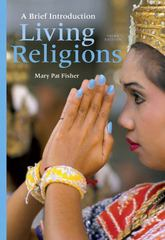 Living Religions 3rd edition 9780205894086 0205894089