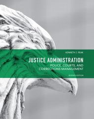 Justice Administration 7th Edition 9780132708999 013270899X