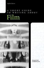 Short Guide to Writing about Film 8th edition 9780205236398 0205236391