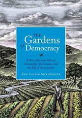 The Gardens of Democracy 1st Edition 9781570618239 1570618232