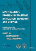 Miscellaneous Problems in Maritime Navigation, Transport and Shipping 0 9781136584183 1136584188