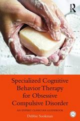 Specialized Cognitive Behavior Therapy for Obsessive Compulsive Disorder 1st Edition 9780415899536 0415899532