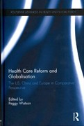 Health Care Reform and Globalisation 1st Edition 9781136259449 1136259449