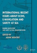 International Recent Issues about ECDIS, e-Navigation and Safety at Sea 0 9781136585371 1136585370